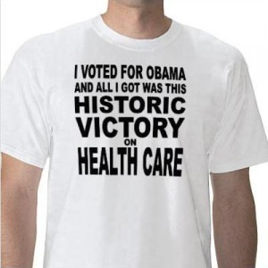 I Voted for Obama and all I got was this historic victory on health care